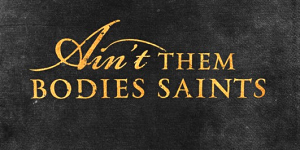 Aint-Them-Bodies-Saints